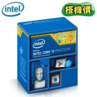 【搭機價】Intel 【四核】Core i5-4460 4C4T/3.2GHz(Turbo 3.4GHz)/L3快取6MB/HD4600