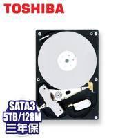 TOSHIBA 5TB(MD04ACA500) /7200轉/SATA3/128MB/三年保固