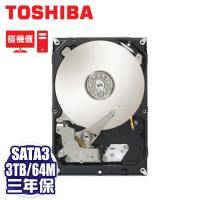 【搭機價】TOSHIBA 3TB(DT01ACA300) /7200轉/SATA3/64MB/三年保固
